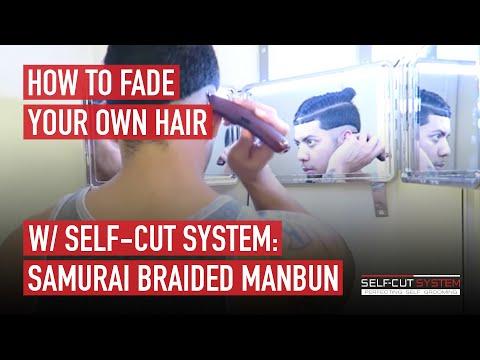 HOW TO FADE YOUR OWN HAIR w/ SELF CUT SYSTEM:  SAMURAI BRAIDED MANBUN
