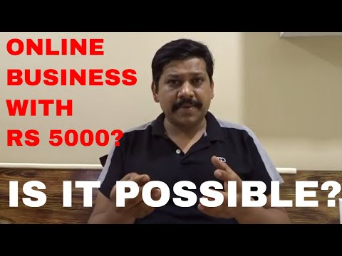 CAN YOU START ONLINE BUSINESS WITH RS 5000