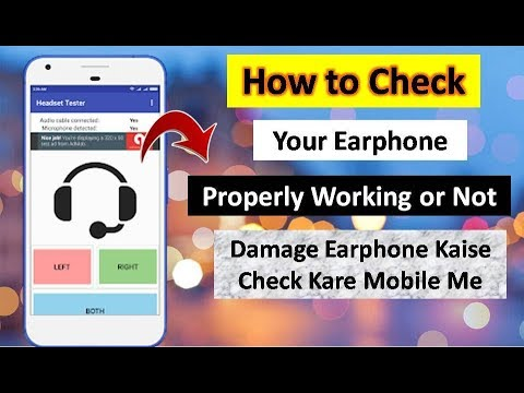 How to Check Your Earphone Properly Working or Not Using Android Phone