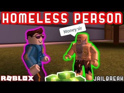 HOMELESS PERSON in JAILBREAK!? - Roblox Jailbreak Roleplay