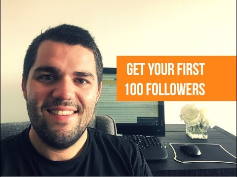 How to Get Your First 100 Followers on Twitter, Facebook, and Instagram