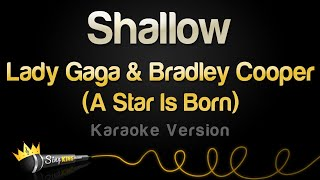 Download Lady Gaga, Bradley Cooper - Shallow (A Star Is Born) (Karaoke Version) Video
