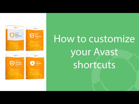How to customize your Avast shortcuts