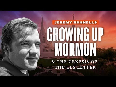 Mormon Stories # 480: Jeremy Runnells Pt 1: On Growing Up Mormon and the Genesis of the CES Letter
