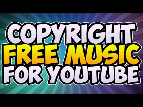 FREE TO USE MUSIC FOR YOUTUBE - [COPYRIGHT FREE] 🎵 How To Add Music To Your YouTube Videos! (2017)