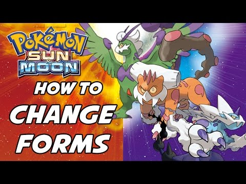 How to Change Landorus, Thundurus and Tornadus to Therian Forms in Pokemon Sun and Moon!