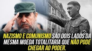 Nazismo e comunismo são dois lados da mesma moeda totalitária