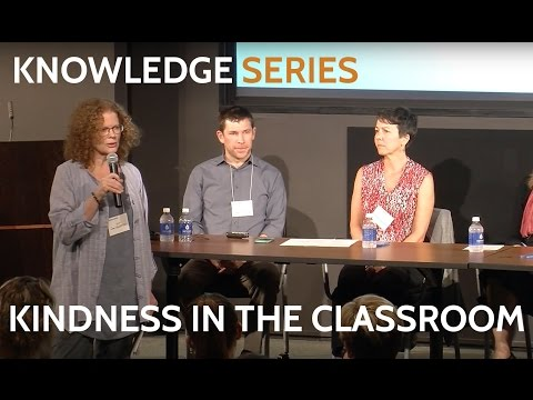 Center for Healthy Minds Knowledge Series: Kindness in the Classroom
