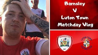Barnsley 1 Luton Town 3 | ABSOLUTE DISGUSTING PERFORMANCE! | Matchday Vlog#6