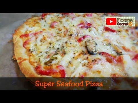Super Seafood Pizza Recipe - พิซซ่าหน้าซุปเปอร์ซีฟู้ด