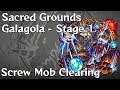 [Monster Strike] Sacred Grounds - 1st Galagola Dungeon