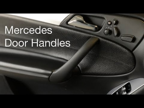 How to Replace Mercedes Interior Door Handles