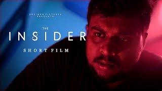 THE INSIDER - Short Film 2019 | ANOOP MOHAN | DREIMAN PICTURES