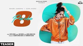 8 Parche (Teaser) | Baani Sandhu | Gur Sidhu | Releasing on 12th Sept. | White Hill Music |