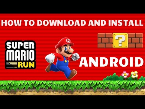 How to Download Super Mario Run Completely on android with Gameplay