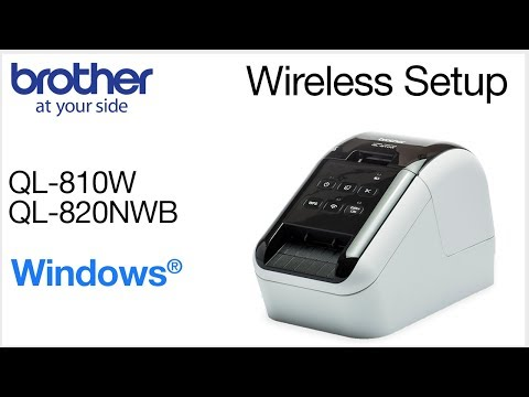 Wireless setup QL810W or QL820NWB - Windows® version