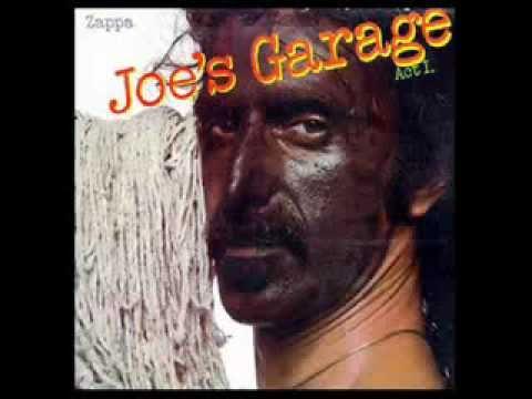 "FRANK ZAPPA-""Joe's Garage"" LYRICS"