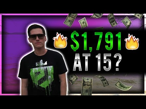 How To Make $1,791 (Even If You're 15 Years Old)