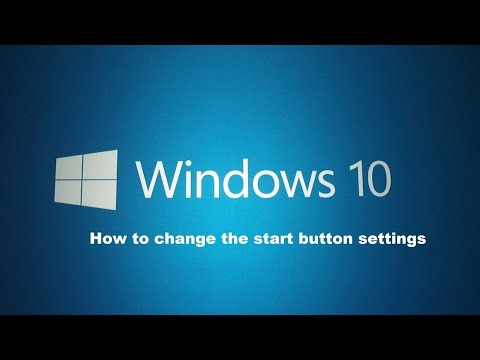 How to change the start button settings within Windows 10