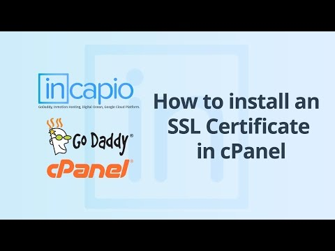 How to Install Third-Party SSL in cPanel Accounts | GoDaddy | 2018