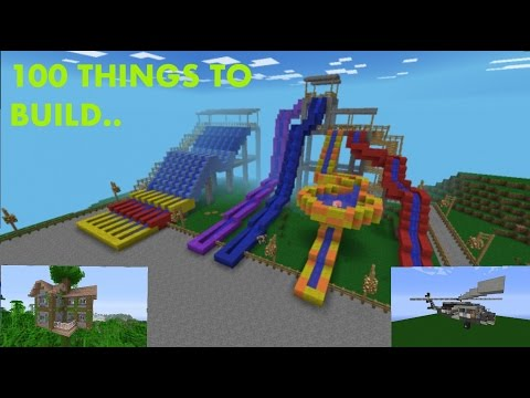 MINECRAFT 100 THINGS TO BUILD!!!