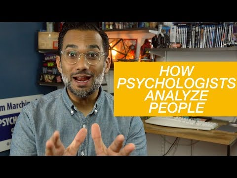 How do psychologists analyze people?