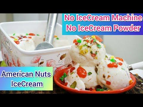 American Nuts Ice-Cream | No ice cream  machin  No ice cream powder lAmerican nuts NIce-Cream Recipe