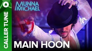 "Set ""Main Hoon"" as Your Caller Tune 