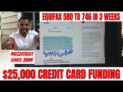 Texas Customer Equifax 580 to 746 in 3 weeks gets $25,000 funding #gizzycredit