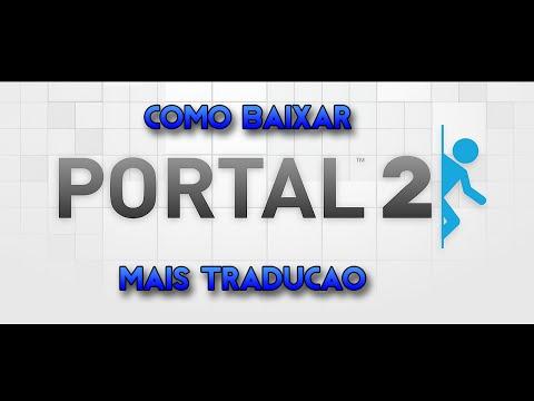 Como Baixar e Instalar Portal2 PT-BR