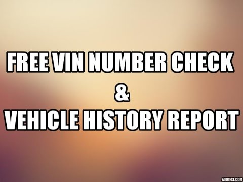 Free Vin Number Check and Vehicle History Report - Vin Finder