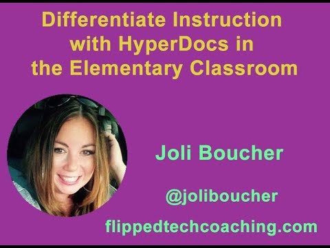Differentiate Instruction with HyperDocs in the Elementary Classroom