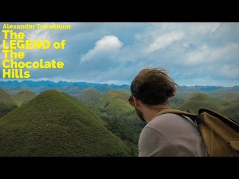 The Legend of The Chocolate Hills | Travel in The Philippines