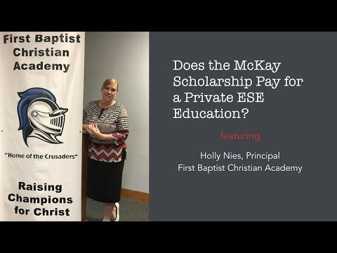 McKay Scholarship and Private ESE Education