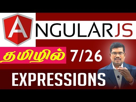 #7 Expressions || AngularJS Foundation in Tamil