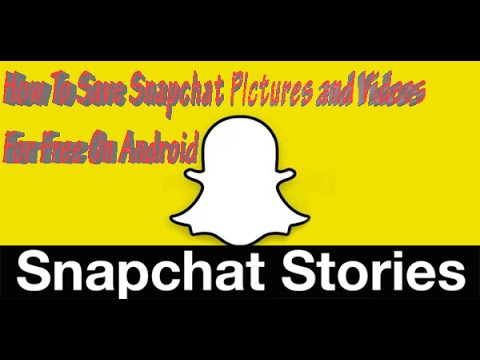 How To Save Snapchat Pictures and Videos For Free On Android