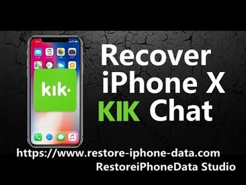 iPhone KIK Recovery - Recover Deleted KIK Messages from iPhone X/8/7/6S/6/5