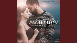 "Pachtaoge (From ""Jaani Ve"")"