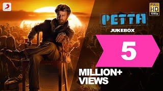 Petta - Official Jukebox | Superstar Rajinikanth | Sun Pictures | Karthik Subbaraj |Anirudh