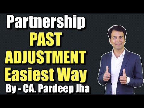 Partnership - Past Adjustments, Adjustment after closing Partnership Accounts, For XIIth, CA - CPT