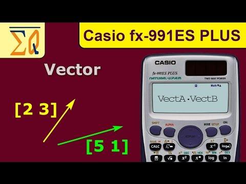 Vector Calculation with Casio FX-991ES calculator