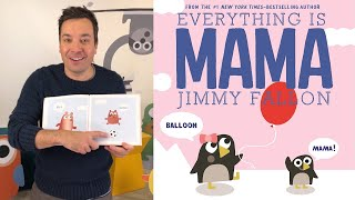 Download Jimmy Fallon Reads Everything Is Mama Video