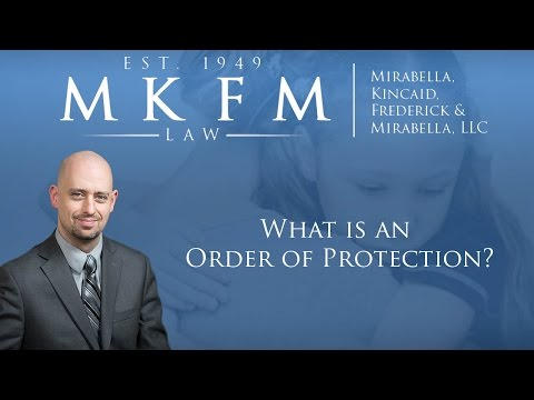 What is an Order of Protection?