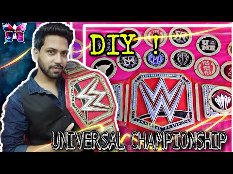How To Make WWE Universal Championship title  belt