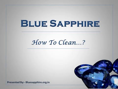 How to Clean Blue Sapphire Gemstone