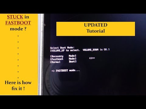 [Updated] Stuck in fastboot mode ? Here is how to fix it !