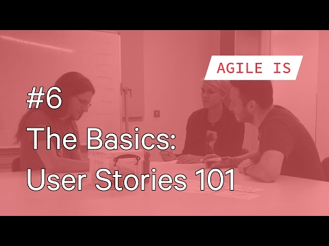 #6 The Basics - User Stories 101 - by Laurie Young
