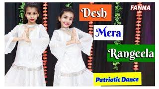 Desh rangila   Fanna   Patriotic Song dance   15 August dance    Independence Day special   Ojasyaa
