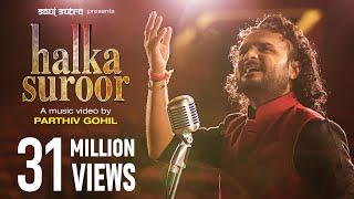 "Ye Jo Halka Halka Suroor by Parthiv Gohil | ""Nusrat Fateh Ali Khan"" | Ye Jo Halka Halka Suroor Hai"
