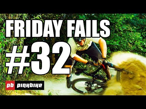 Pinkbike Friday Fails Compilation #32